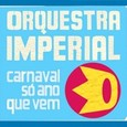 Orquestra_imperial_carnaval_so_ano_